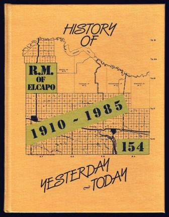 History of R.M. of Elcapo 154, 1910-1985 : yesterday, Today