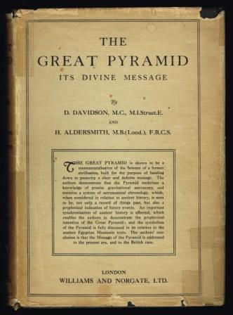 The Great Pyramid : its divine message; an original co-ordination of historical documents and archological Evidences. Vol 1 - Pyramid records : a narrative of new discoveries concerning civilisations and Origins