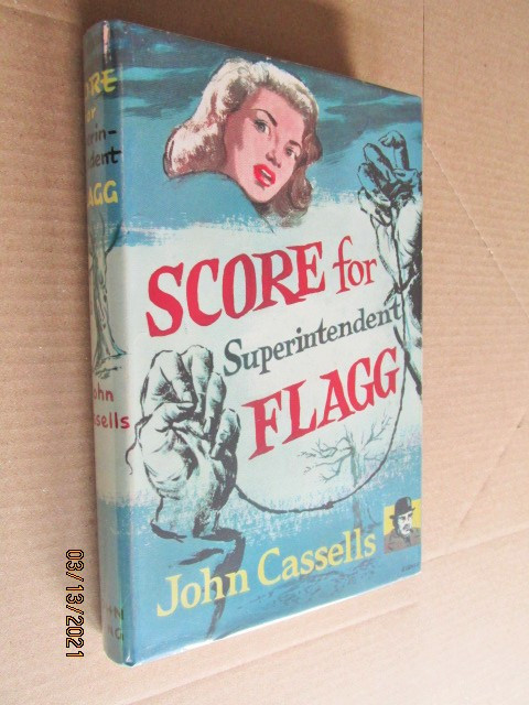 Score for Superintendent Flagg First Edition Hardback in Dustjacket