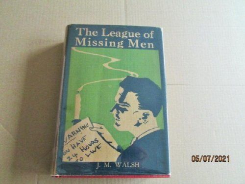 The League of Missing Men first Edition Hardback in Original Dustjacket