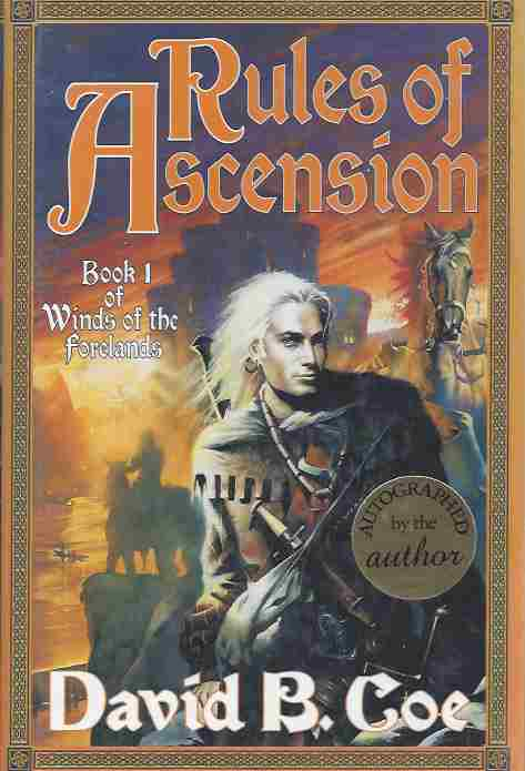 Set-Winds of the Forelands (5 Volumes) (Signed) Rules of Ascension (1) ; Seeds of Betrayal (2) ; Bonds of Vengeance (3) ; Shapers of Darkness (4) ; Weavers of War (5)