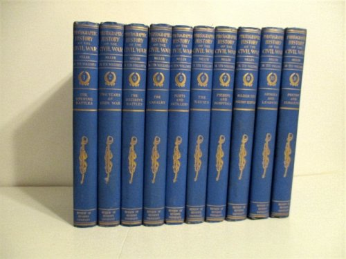 Photographic History of the Civil War. 10 Vols.