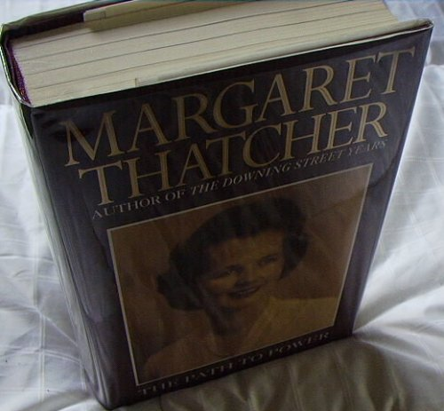 THE PATH TO POWERSIGNED MARGARET THATCHER