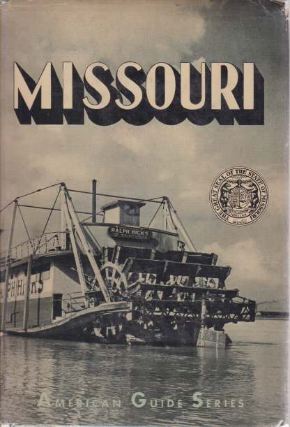 MISSOURI A Guide to the