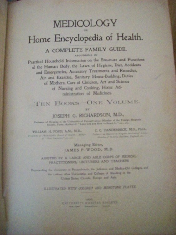 Medicology, or Home Encyclopedia of Health, A Complete Family Guide. Ten Books - One Volume.