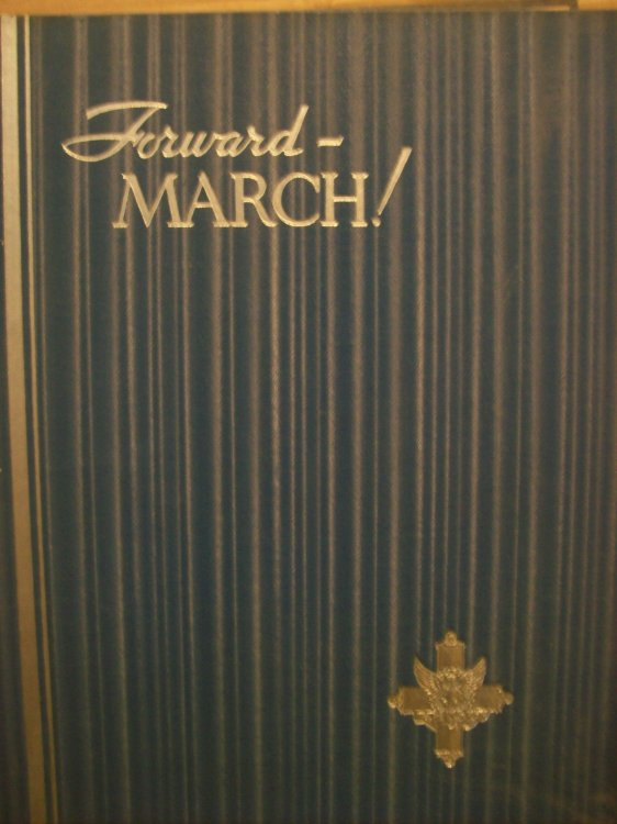 Forward, March! The Photographic Record of America in the World War and the Post War Social Upheaval