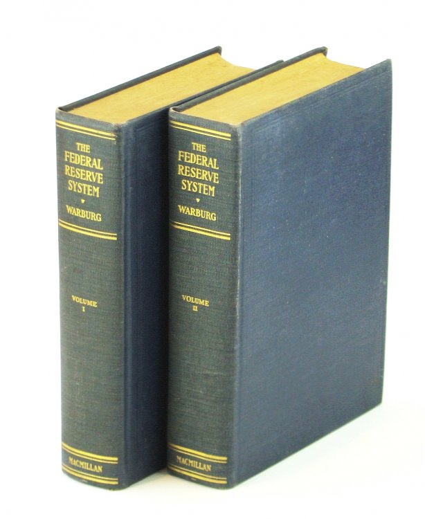 Federal Reserve System Its Origin and Growth. Reflections and Recollections 2 volumes