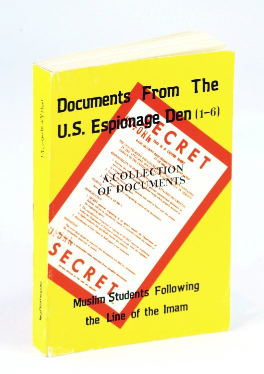 Documents from the U.S. Espionage Den 1-6 - A Collection of Documents